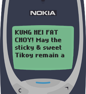 Text Message 11764: Tikoy, a true symbol of lasting friendship in Nokia 3310