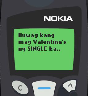 Text Message 11844: Huwag mag Valentine's ng single ka in Nokia 5110