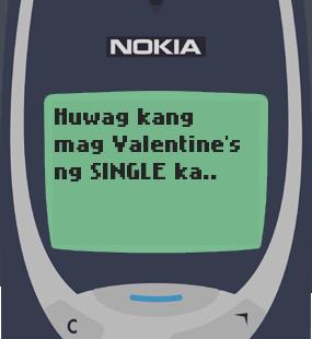 Text Message 11844: Huwag mag Valentine's ng single ka in Nokia 3310