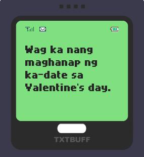 Text Message 11866: Wag maghanap ng ka-date in TxtBuff 1000