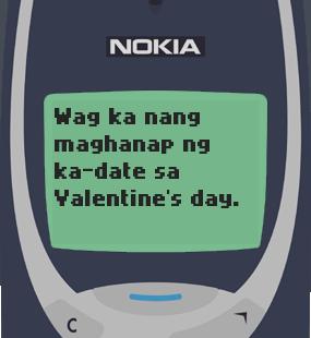 Text Message 11866: Wag maghanap ng ka-date in Nokia 3310