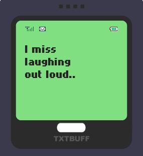 Text Message 3: I miss you friend in TxtBuff 1000