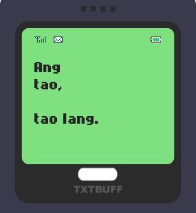 Text Message 22: Dyosa tayo remember? in TxtBuff 1000