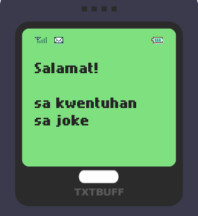 Text Message 26: Salamat, sana walang limutan in TxtBuff 1000