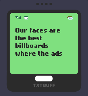 Text Message 47: Ads of life in TxtBuff 1000