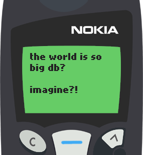 Text Message 83: Billions of people in Nokia 5110