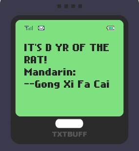 Text Message 2901: Its the year of the rat! in TxtBuff 1000