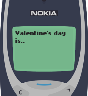 Text Message 2917: Valentines is Single Awareness Day! in Nokia 3310