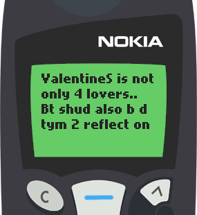 Text Message 2942: Valentine's is a time to reflect on our past lovers in Nokia 5110